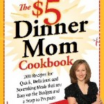 The $5 Dinner Mom Cookbook Giveaway